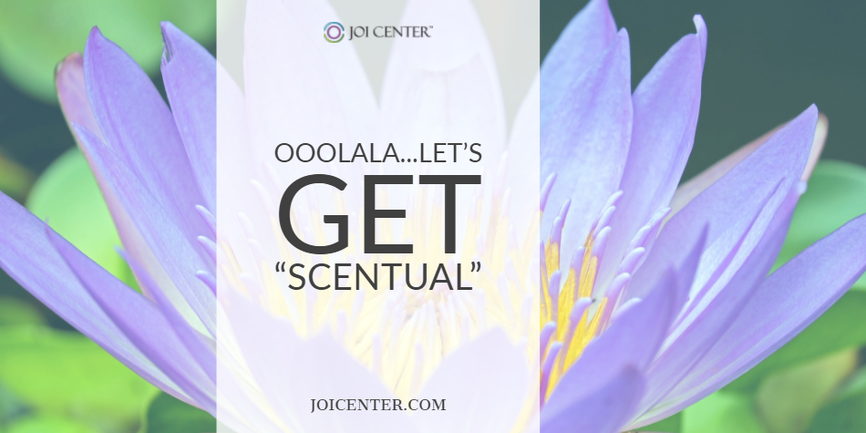 "Ooolala…Let's get ""Scentual"""