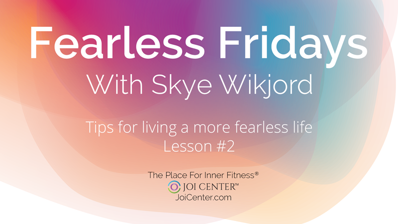 Fearless Friday with Skye Wikjord