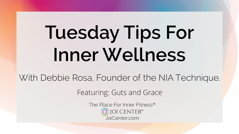 Tuesday Tips for Inner Wellness